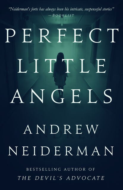 Perfect Little Angels, Andrew Neiderman