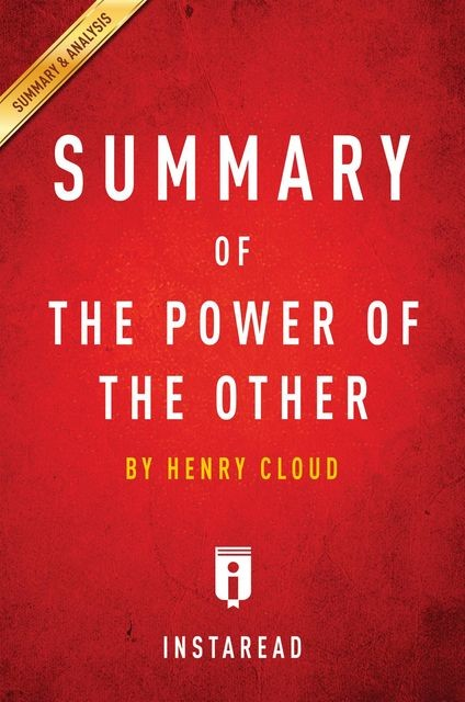 Summary of The Power of the Other, Instaread