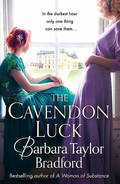 The Cavendon Luck, Barbara Taylor Bradford