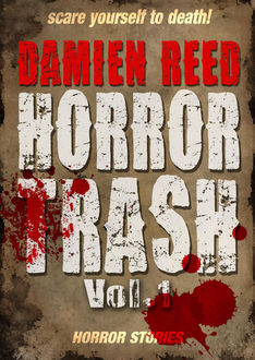 Horror Trash Vol.1, Damien Reed