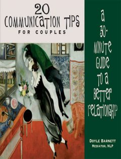 20 Communication Tips for Couples, Doyle Barnett