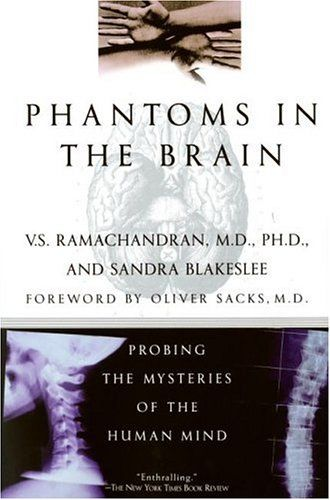 Phantoms in the Brain, Vilayanur Ramachandran