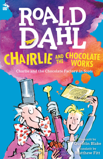 Chairlie and the Chocolate Works, Roald Dahl