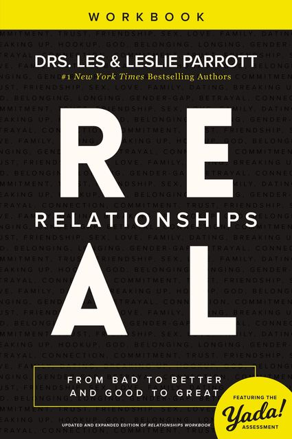 Real Relationships Workbook, Leslie Parrott, Les Parrott