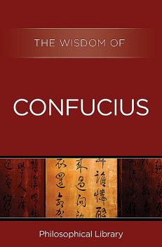 The Wisdom of Confucius, The Wisdom Series