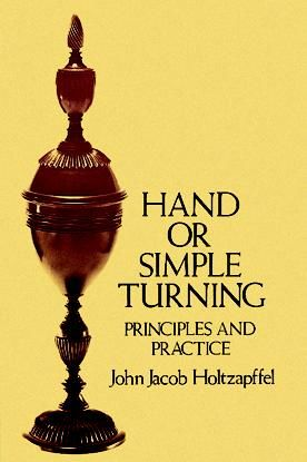 Hand or Simple Turning, John Jacob Holtzapffel