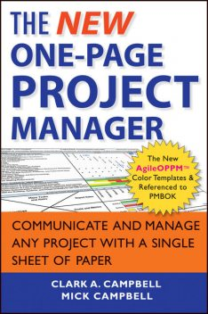 The New One-Page Project Manager, Clark A.Campbell, Mick Campbell