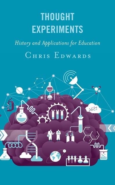 Thought Experiments, Chris Edwards