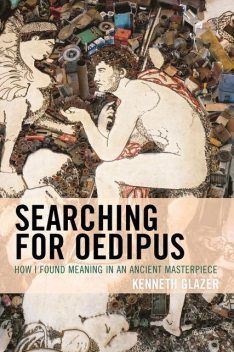 Searching for Oedipus, Kenneth Glazer