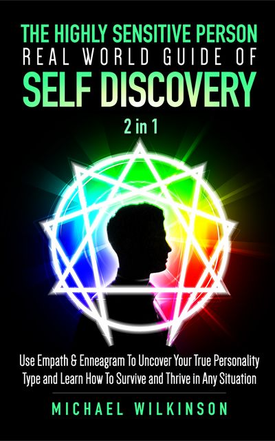 The Highly Sensitive Person Real World Guide of Self Discovery 2 in 1, Michael Wilkinson