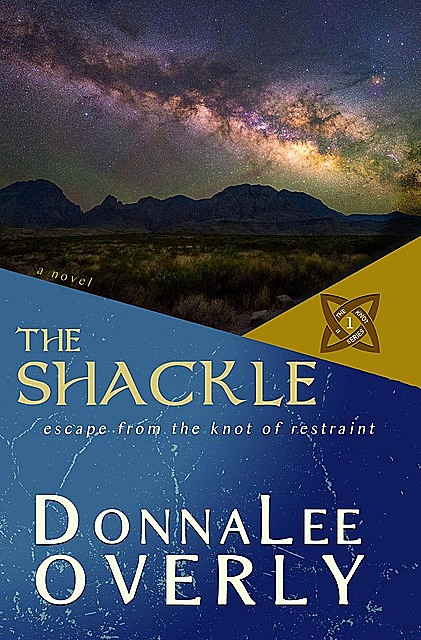 The Shackle, DonnaLee Overly