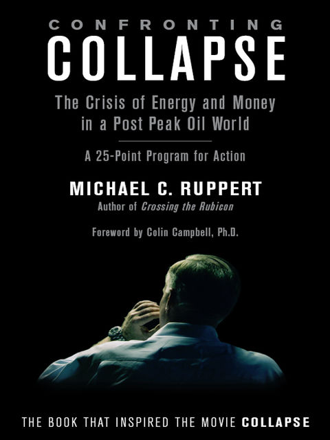Confronting Collapse, Michael C.Ruppert