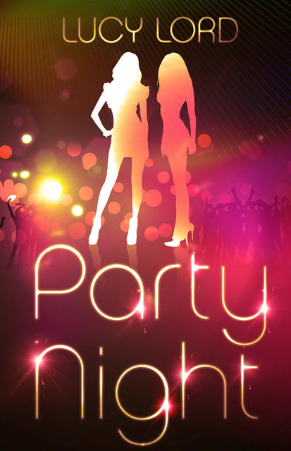 Party Night, Lucy Lord