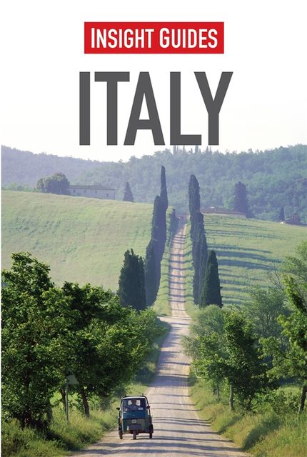 Insight Guides: Italy, Insight Guides