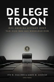 De lege troon, Ivo H. Daalder, James M. Lindsay