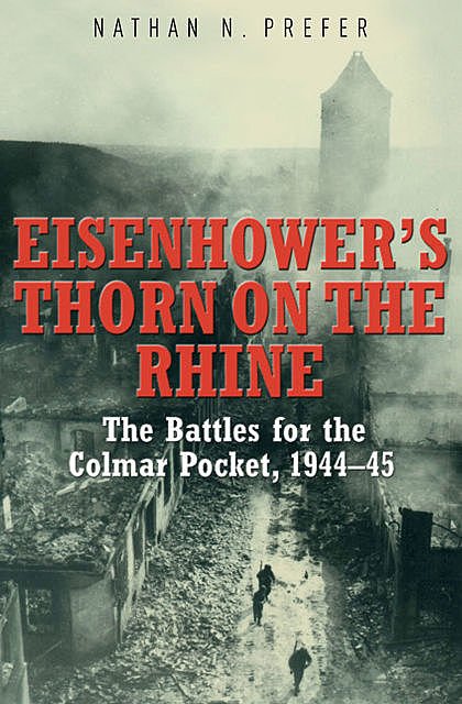 Eisenhower's Thorn on the Rhine, Nathan Prefer