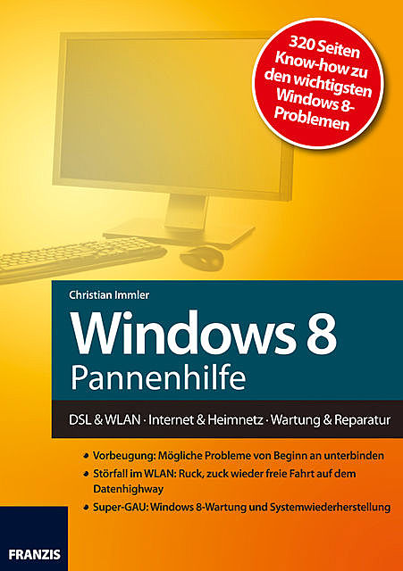 Windows 8 Pannenhilfe, Christian Immler