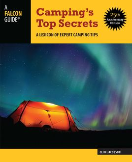Camping's Top Secrets, Cliff Jacobson