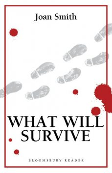 What Will Survive, Joan Smith