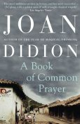A Book of Common Prayer, Joan Didion