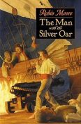 The Man with the Silver Oar, Robin Moore