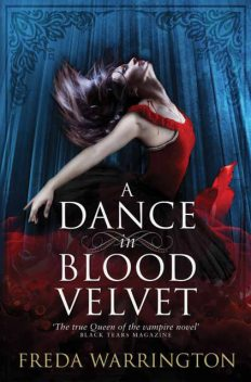 A Dance in Blood Velvet, Freda Warrington