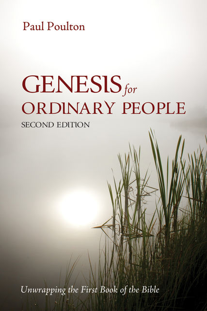 Genesis for Ordinary People, Second Edition, Paul Poulton