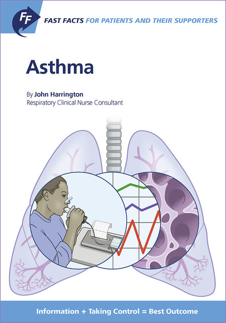Fast Facts: Asthma for Patients and their Supporters, J. Harrington