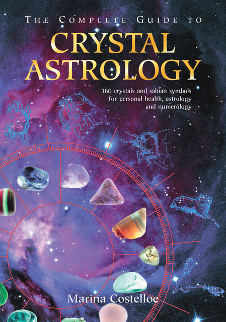 The Complete Guide to Gemstone Astrology, Marina Costelloe