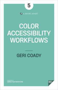 Color Accessibility Workflows, Geri Coady