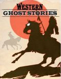 Western Ghost Stories, Thirteen Press