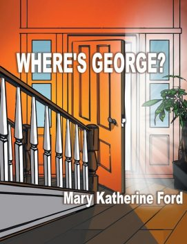 Where's George, Mary Ford