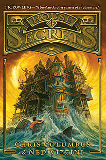 House of Secrets, Ned Vizzini, Chris Columbus