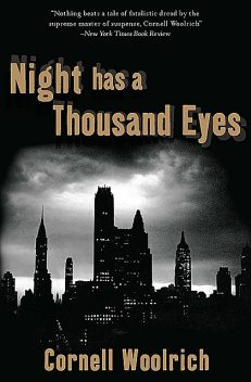 Night Has a Thousand Eyes, Cornell Woolrich