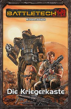 BattleTech Legenden 25, Michael A. Stackpole