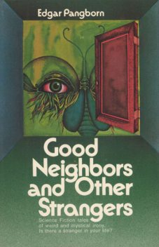 The Good Neighbors, Edgar Pangborn