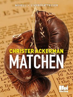 Matchen, Christer Ackerman