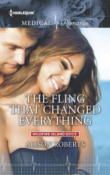 The Fling That Changed Everything, Alison Roberts