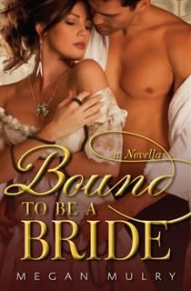 Bound to Be a Bride, Megan Mulry