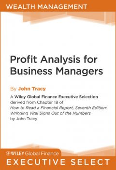 Profit Analysis for Business Managers, John A.Tracy