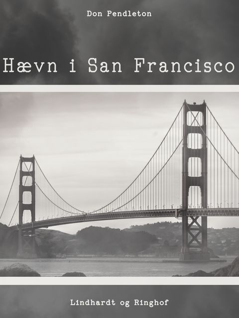 Hævn i San Francisco, Don Pendleton