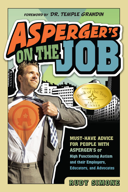 Asperger's on the Job, Rudy Simone
