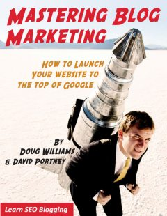 MASTERING BLOG MARKETING, David Portney, Doug Williams