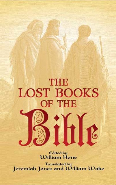 The Lost Books of the Bible, William Hone
