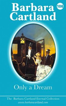 Only A Dream, Barbara Cartland