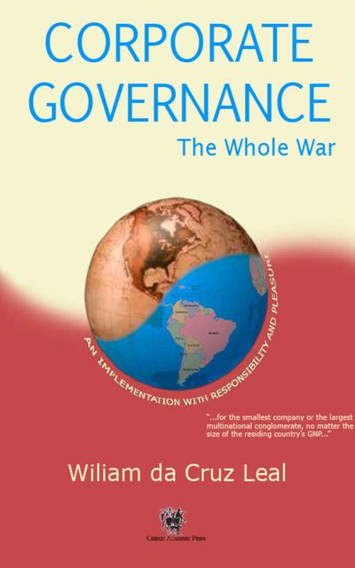 Corporate Governance – The Whole War, Wiliam Da Cruz Leal