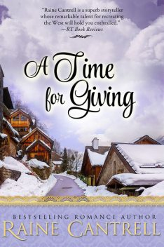 A Time for Giving, Raine Cantrell
