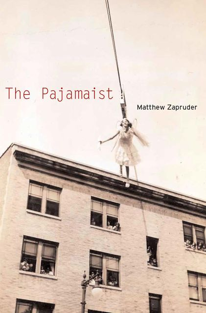 The Pajamaist, Matthew Zapruder