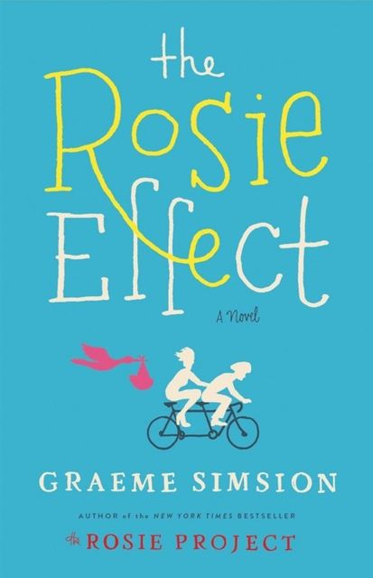 The Rosie Effect, Graeme Simsion