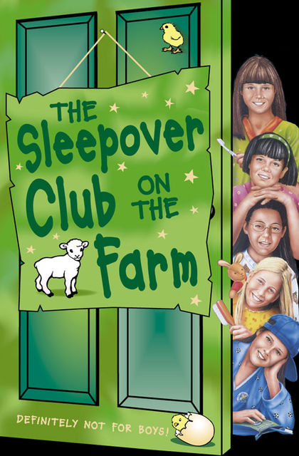 The Sleepover Club on the Farm (The Sleepover Club, Book 46), Sue Mongredien